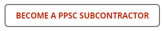Become a PPSC Subcontractor